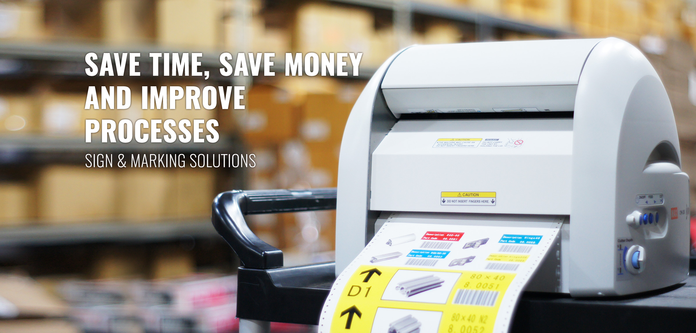 Save Time, Save Money and Improve Processes